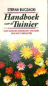 Handboek voor de tuinier : gids voor de verzorging van meer dan 300 tuinplanten