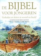 De bijbel voor jongeren : verhalen en feiten in woord en beeld