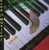De piano : het instrument en tien beroemde componisten