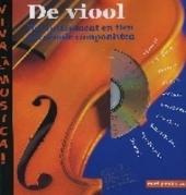 De viool : het instrument en tien beroemde componisten