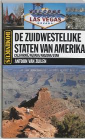 Gids voor de zuidwestelijke staten van Amerika : California, Nevada, Arizona, Utah