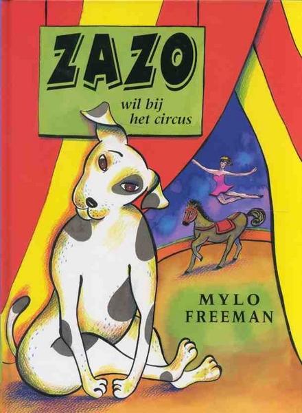 Zazo wil bij het circus