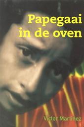 Papegaai in de oven : mijn leven