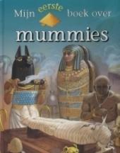 Mijn eerste boek over mummies