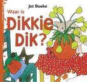 Waar is Dikkie Dik ?