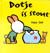 Dotje is stout