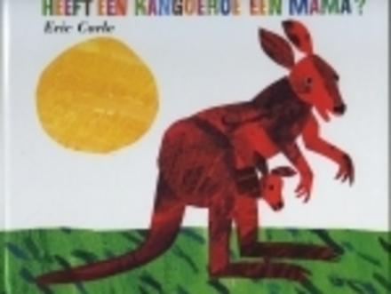 Heeft een kangoeroe een mama ?