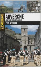 Auvergne, Ardèche, Lyon, Beaujolais