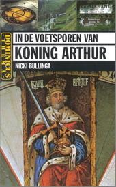 In de voetsporen van koning Arthur