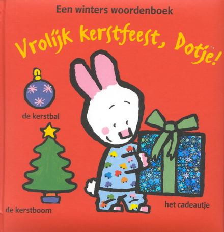 Vrolijk kerstfeest, Dotje ! : een winters woordenboek
