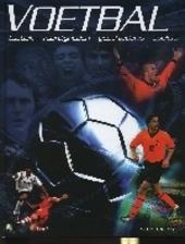 Voetbal : tactiek, vaardigheden, geschiedenis, spelers