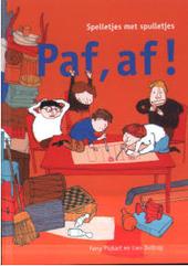 Paf, af ! : spelletjes met spulletjes