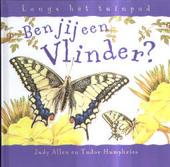 Ben jij een vlinder ?