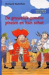 De gruwelijk gemene piraten en hun schat