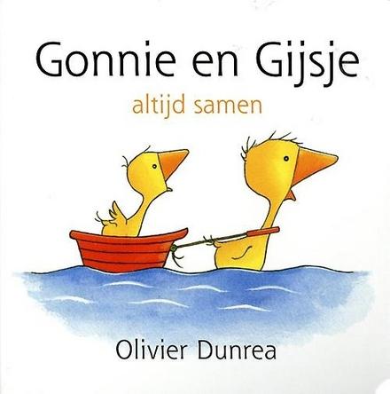 Gonnie en Gijsje : altijd samen