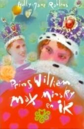 Prins William, Max Minsky en ik
