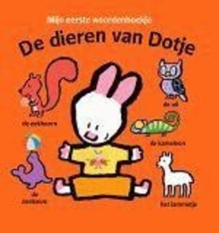De dieren van Dotje : mijn eerste woordenboekje