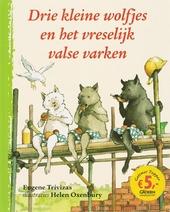 Drie kleine wolfjes en het vreselijk valse varken
