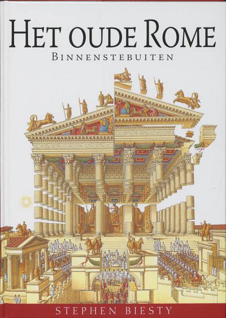 Het oude Rome binnenstebuiten