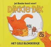 Dikkie Dik : het gele blokboekje