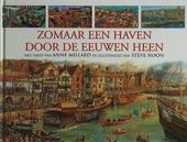 Zomaar een haven door de eeuwen heen
