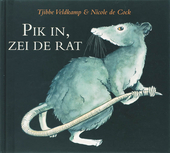 Pik in, zei de rat