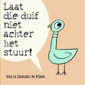 Laat die duif niet achter het stuur!