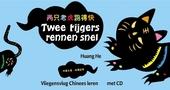 Twee tijgers rennen snel : vliegensvlug Chinees leren