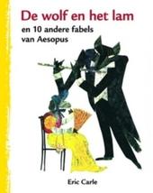 De wolf en het lam en 10 andere fabels van Aesopus