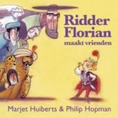 Ridder Florian maakt vrienden