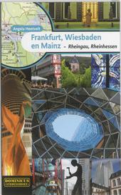 Frankfurt, Wiesbaden, Mainz : met Rheingau en Rheinhessen
