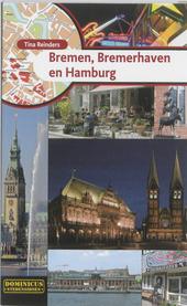 Bremen, Bremerhaven en Hamburg