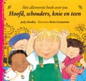 Hoofd, schouders, knie en teen : het allereerste boek over jou