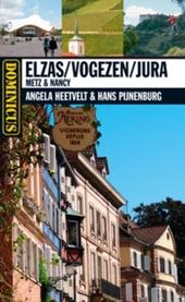 Elzas, Vogezen, Jura : Metz en Nancy