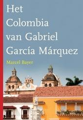 Het Colombia van Gabriel García Márquez