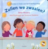 Zullen we zwaaien? : verhaaltjes en liedjes over het kinderdagverblijf