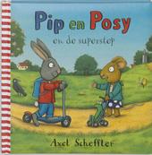 Pip en Posy en de superstep