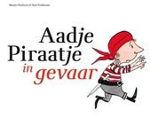 Aadje Piraatje in gevaar