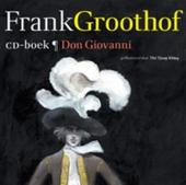 Don Giovanni en het geheim van de zwarte tulp