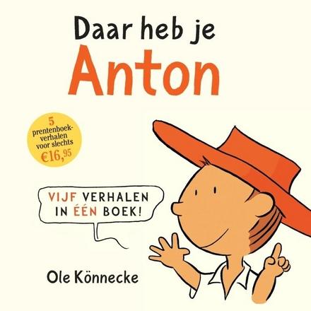 Daar heb je Anton