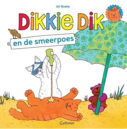Dikkie Dik en de smeerpoes