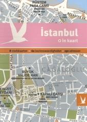 Istanbul in kaart : 8 stadskaarten, 60 bezienswaardigheden, 150 adressen