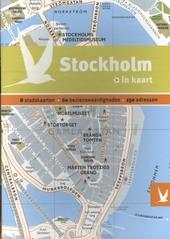 Stockholm in kaart : 8 stadskaarten, 60 bezienswaardigheden, 150 adressen