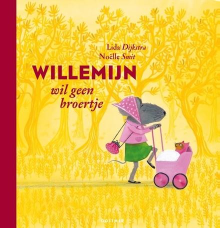 Willemijn wil geen broertje