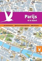 Parijs in kaart : 12 stadskaarten, 100 bezienswaardigheden, 200 adressen