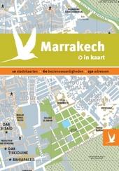 Marrakech in kaart : 8 stadskaarten, 60 bezienswaardigheden, 150 adressen