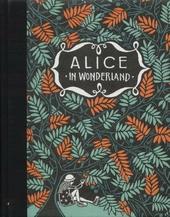 De avonturen van Alice in Wonderland ; De avonturen van Alice in Spiegelland