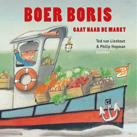 Boer Boris gaat naar de markt