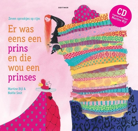 Er was eens een prins en die wou een prinses : zeven sprookjes op rijm