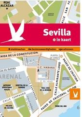 Sevilla in kaart : 8 stadskaarten, 60 bezienswaardigheden, 150 adressen